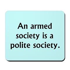 Armed Society Mousepad