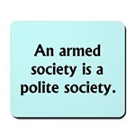 Armed Society Mousepad