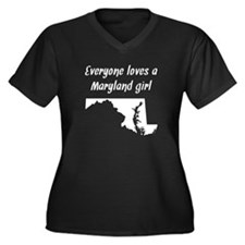 Everyone Loves A Maryland Girl Plus Size T-Shirt