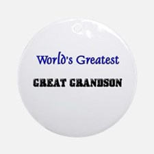 World's Greatest GREAT GRANDSON Ornament (Round)