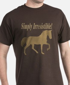 Simply Irresistible! T-Shirt