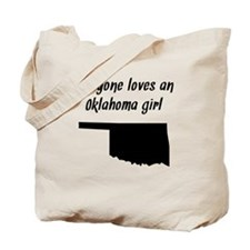 Everyone Loves An Oklahoma Girl Tote Bag