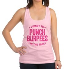 Punch Burpees In The Face Racerback Tank Top