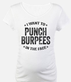 Punch Burpees In The Face Shirt