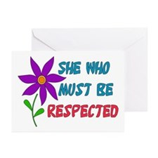 She Who Must Be Respected Greeting Cards (Package