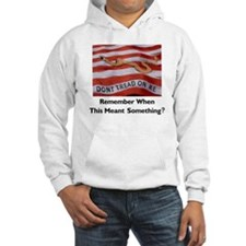 Don't Tread on Me -- Means Something Hoodie