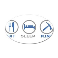 Eat Sleep Mine Wall Decal