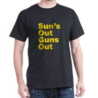 Sun's Out Guns Out Dark T-Shirt