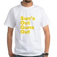 Sun's Out Guns Out White T-Shirt