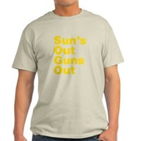 Sun's Out Guns Out Light T-Shirt