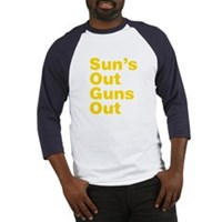 Sun's Out Guns Out Baseball Jersey