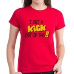 Kick Out of This Women's Dark T-Shirt