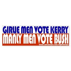 Girlie men Vote Kerry Bumper Bumper Sticker