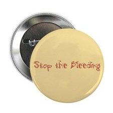 """Stop the Bleeding 2.25"""" Button (10 pack)"""