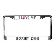 I Love My Boxer Dog License Plate Frame