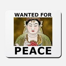 Wanted For Peace Mousepad