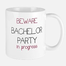 Beware the Bachelor Party Mug