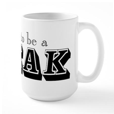 Proud to Be a Freak Large Mug