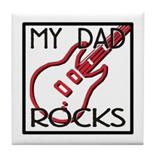 Father's Day My Dad Rocks Tile Coaster