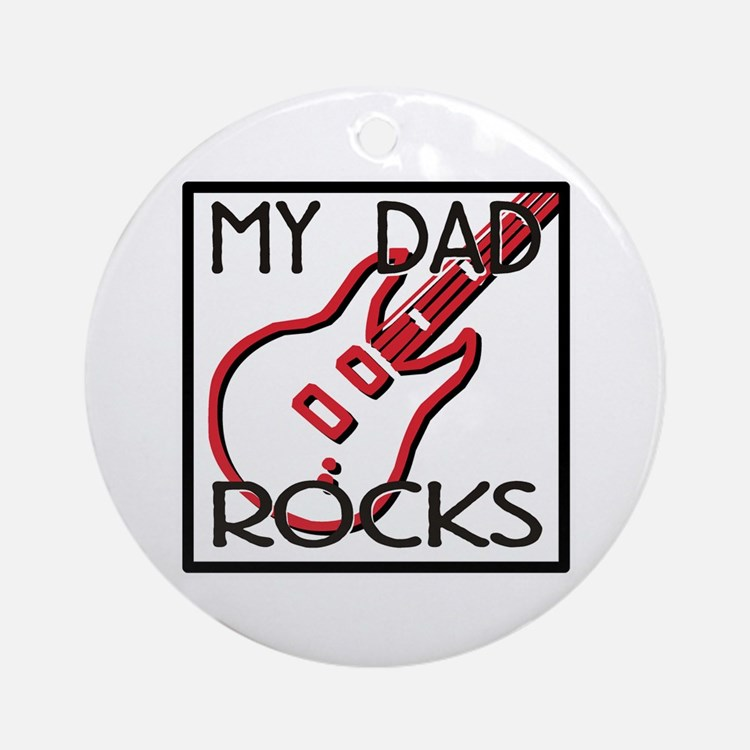 Father's Day My Dad Rocks Ornament (Round)