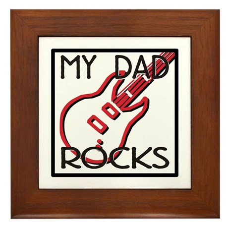 Father's Day My Dad Rocks Framed Tile