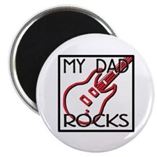 Father's Day My Dad Rocks Magnet