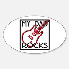 Father's Day My Dad Rocks Oval Decal