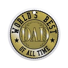 Father's Day World's Best Dad Ornament (Round)