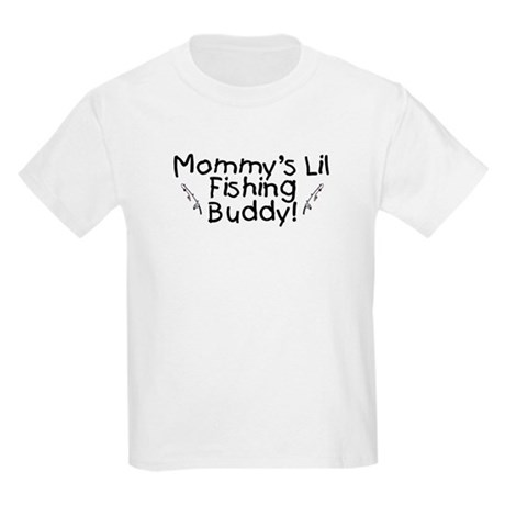 Mommy's Fishing Buddy Kids Light T-Shirt