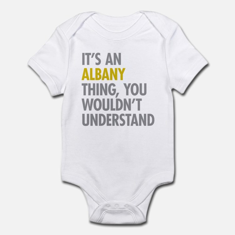 Its An Albany Thing Infant Bodysuit