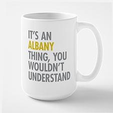 Its An Albany Thing Mug