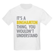 Its A Binghamton Thing T-Shirt