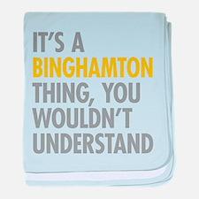 Its A Binghamton Thing baby blanket