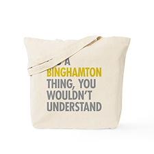 Its A Binghamton Thing Tote Bag