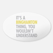 Its A Binghamton Thing Decal