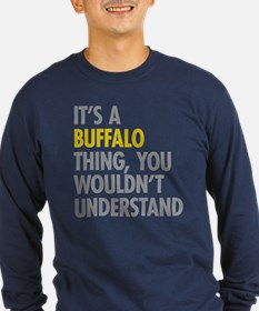 Its A Buffalo Thing T