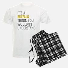 Its A Buffalo Thing Pajamas