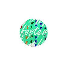 Unique Foster care Mini Button (100 pack)