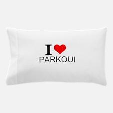 I Love Parkour Pillow Case