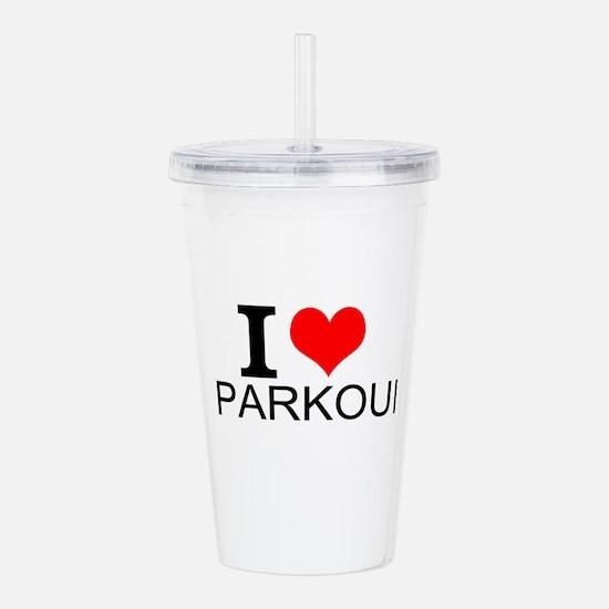 I Love Parkour Acrylic Double-wall Tumbler