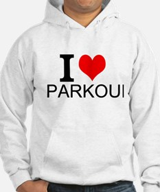 I Love Parkour Hoodie