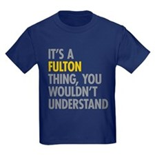 Its A Fulton Thing T