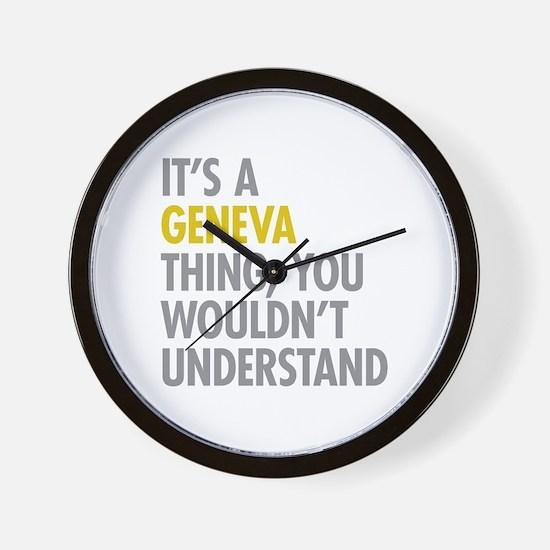 Its A Geneva Thing Wall Clock
