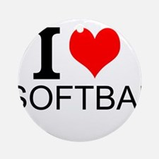 I Love Softball Ornament (Round)