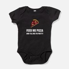 Feed Me Pizza Pretty Body Suit