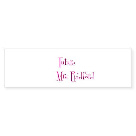 Future Mrs R Bumper Sticker