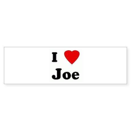 I Love Joe Bumper Sticker