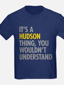Its A Hudson Thing T