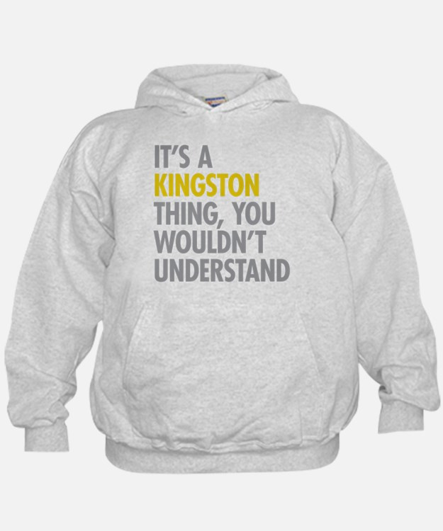 Its A Kingston Thing Hoody