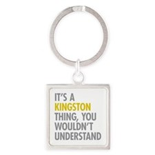 Its A Kingston Thing Square Keychain
